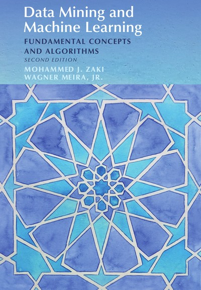 Data Mining and Analysis - Fundamental Concepts and Algorithms, Second Edition