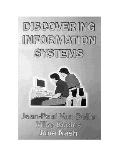 Discovering Information Systems An Exploratory Approach