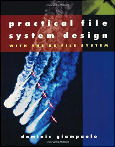 Practical File System Design - with the BE File System