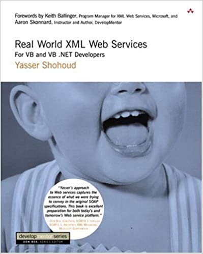[No longer freely accessible] Real World XML Web Services: For VB and VB .NET Developers