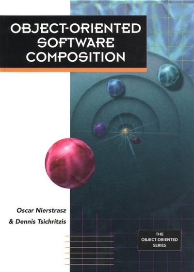 Object-Oriented Software Composition