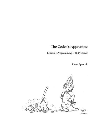 The Coder's Apprentice - Learning Programming with Python 3